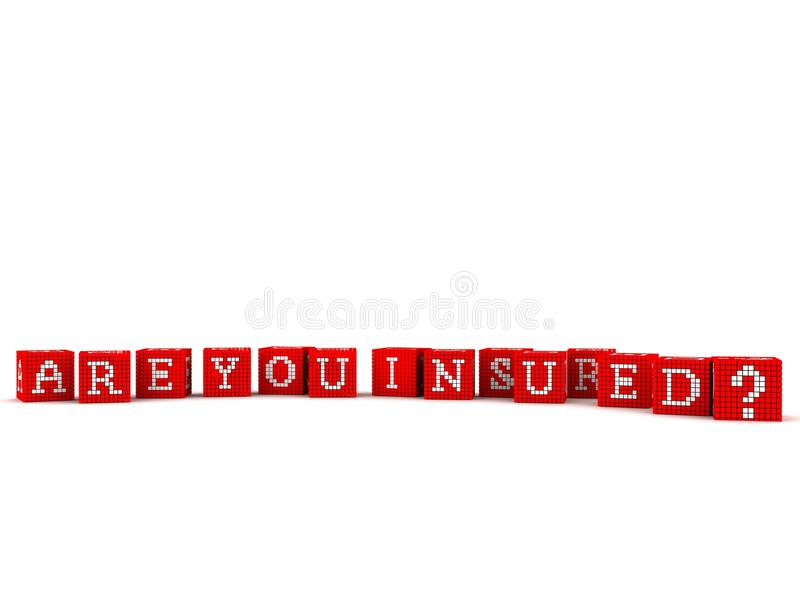 3d Slogan Are You Insured Stock Photo