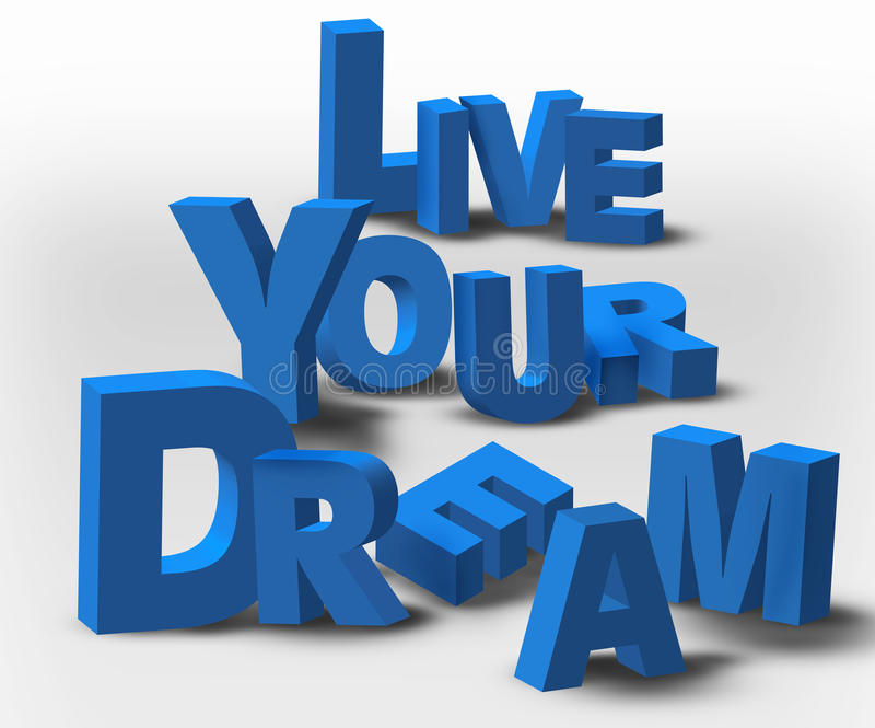 3D Text Inspiration Message Live Your Dream stock illustration