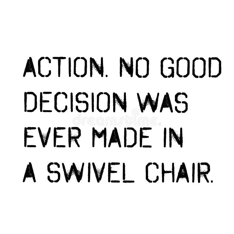 A ação nenhuma boa decisão foi feita nunca em uma cadeira de giro ilustração royalty free