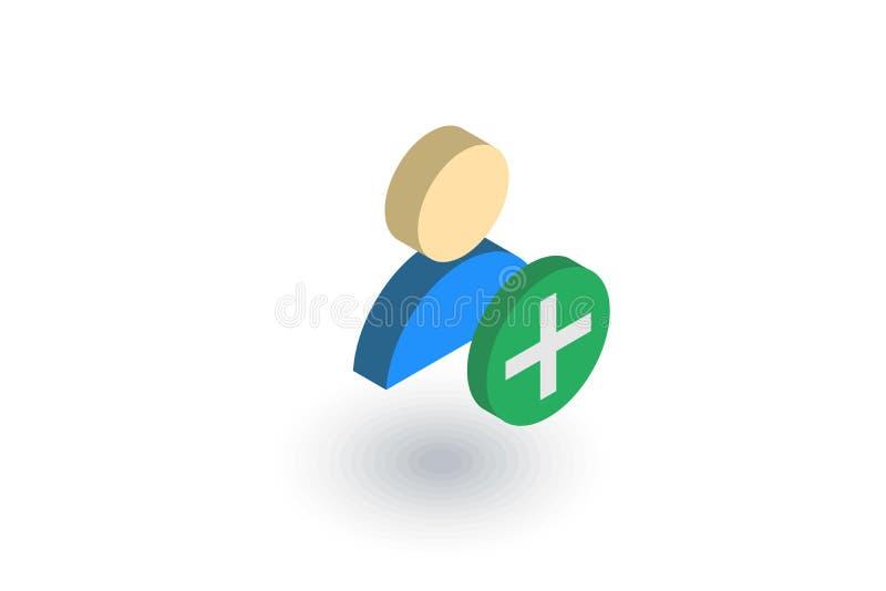 Añada el usuario, el nuevo amigo, el miembro y el signo más, icono plano isométrico vector 3d ilustración del vector