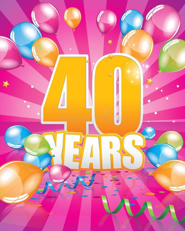 40 años de tarjeta de cumpleaños ilustración del vector