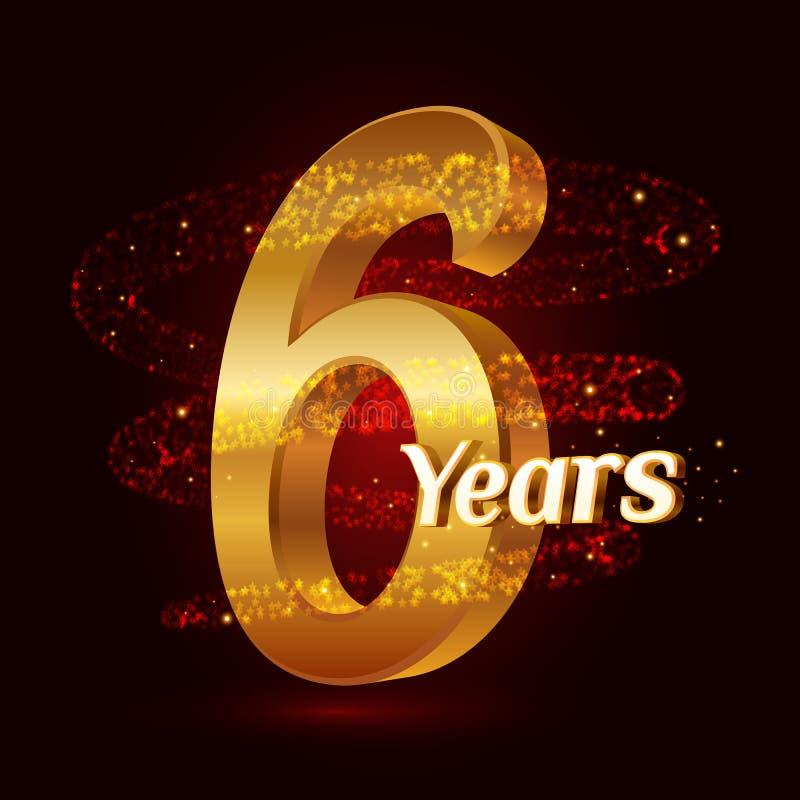 6 años del aniversario 3d de celebración de oro del logotipo con las partículas chispeantes de estrella del oro que brillan del r ilustración del vector