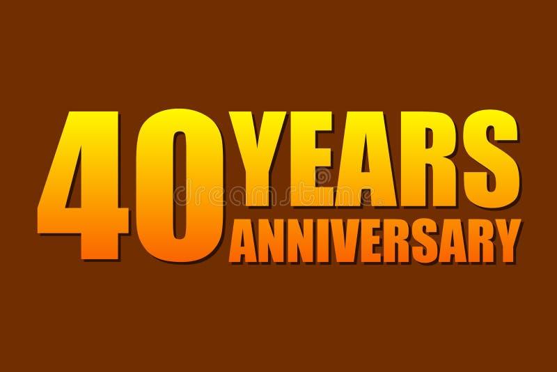 40 años del aniversario de logotipo simple de la celebración Aislado en fondo oscuro Ilustración del vector ilustración del vector