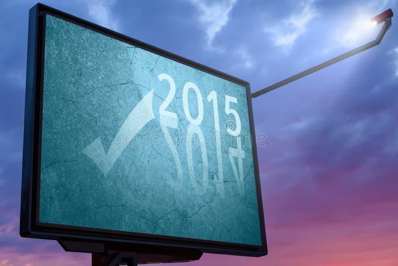 Aanplakbord bij zonsondergang met een tekstbericht voor 2015 royalty-vrije illustratie