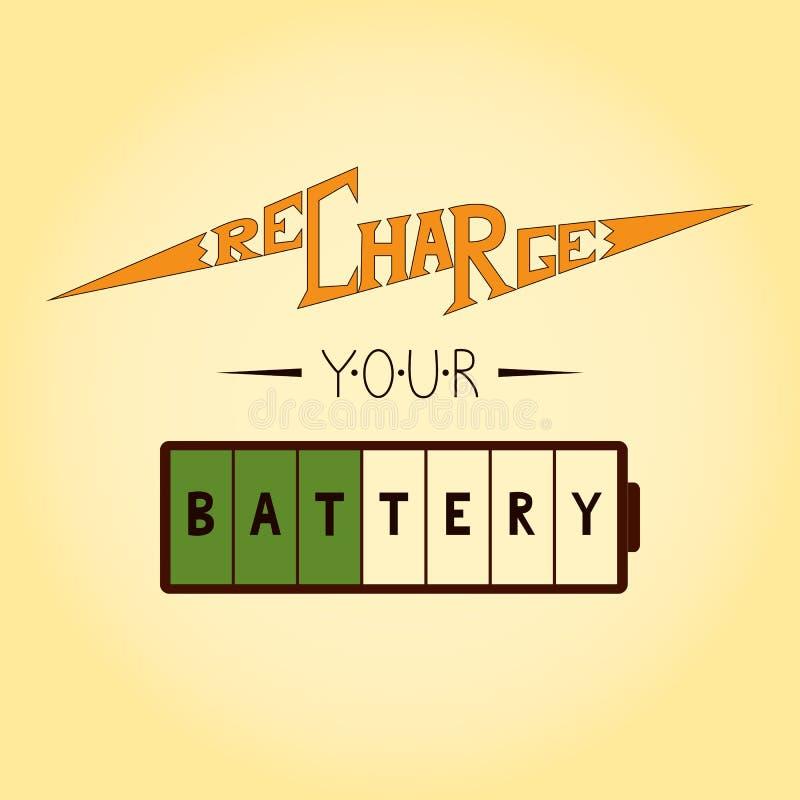 Aanvulling Uw Batterij het van letters voorzien vector illustratie
