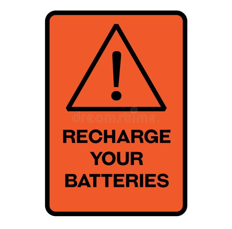 Aanvulling uw batterijenwaarschuwingsbord vector illustratie