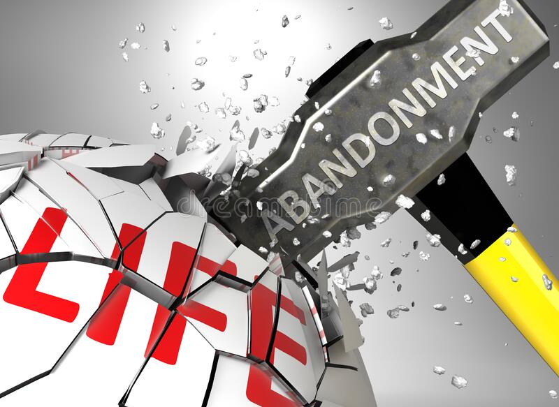 Abandonment and destruction of health and life - symbolized by word Abandonment and a hammer to show negative aspect of. Abandonment, 3d illustration vector illustration