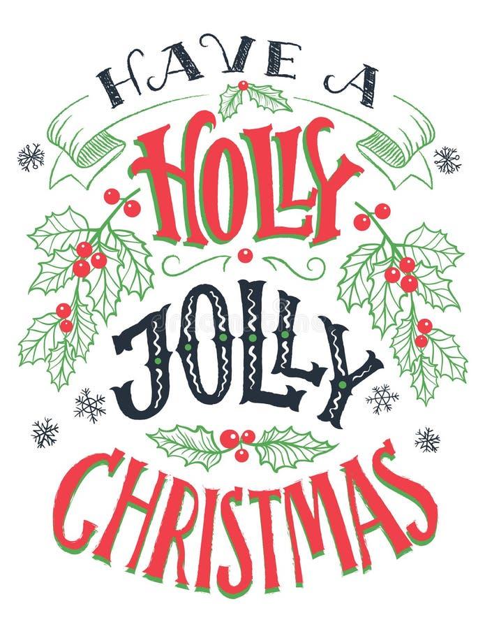 Abbia un'iscrizione allegra della mano di Natale dell'agrifoglio illustrazione di stock