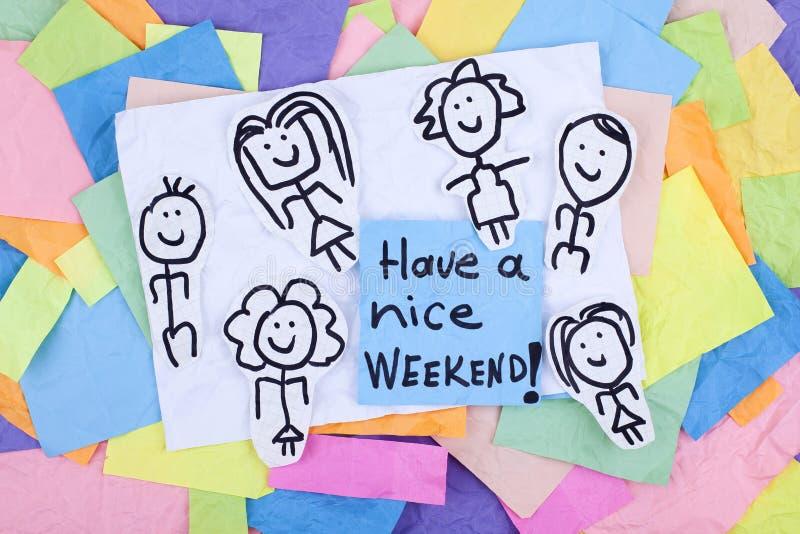 Abbia una frase felice della nota Nizza di fine settimana immagini stock