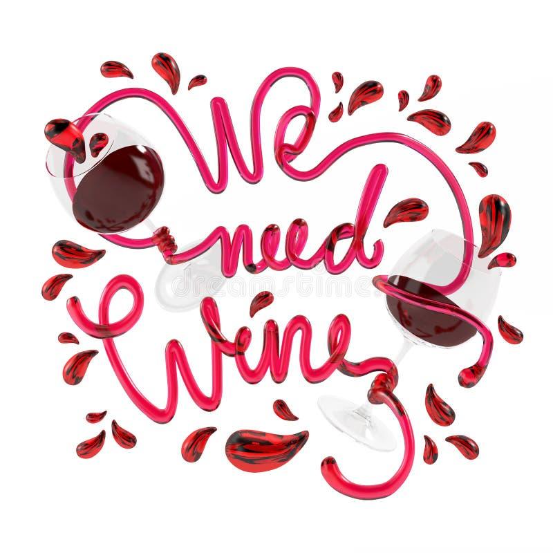 Abbiamo bisogno del vino con la rappresentazione di cristallo della fonte 3D immagine stock