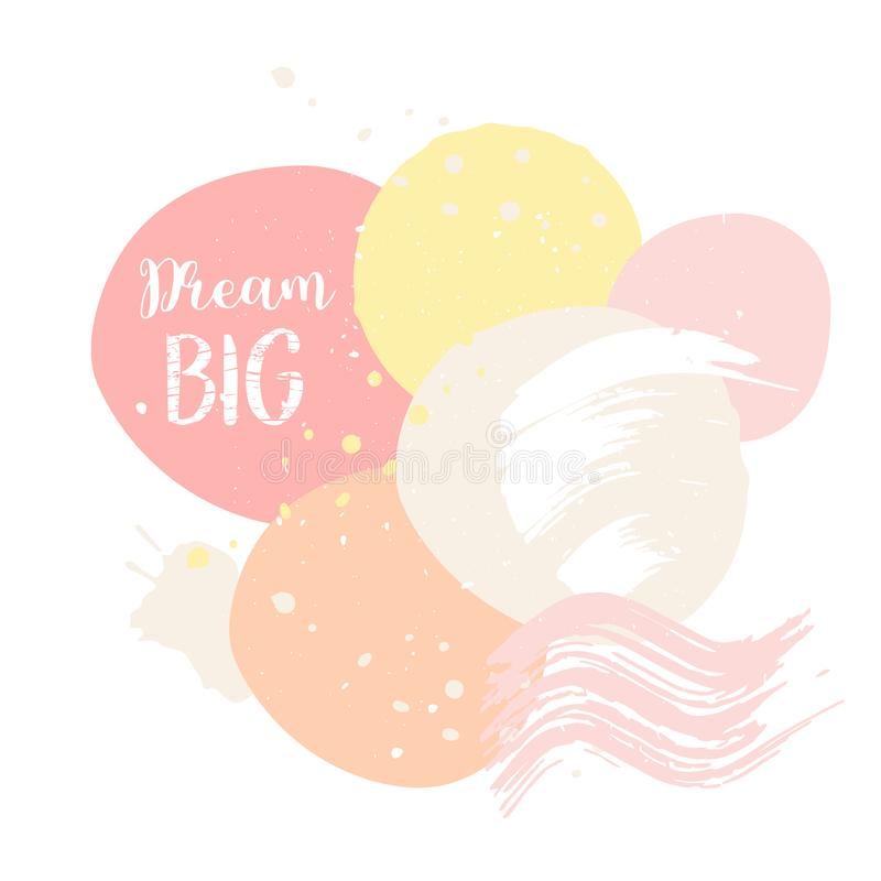 Abctract pink card dream big Cute card with motivational slogan Pop style trendy pastel poster. Design print for t shirt royalty free illustration