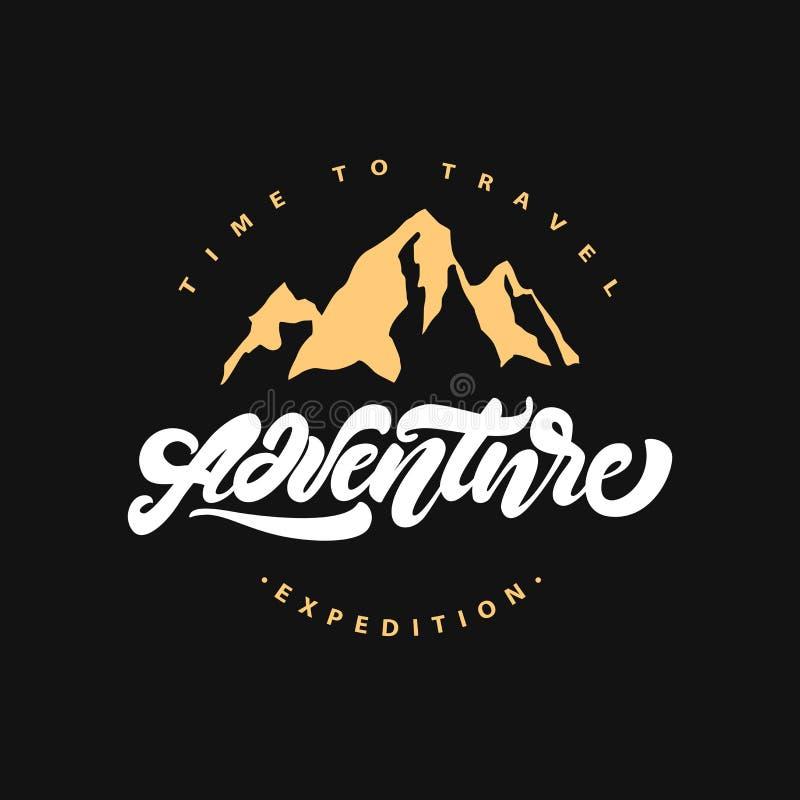 Abenteuer, das Logo mit und Berg beschriftet expedition Zeit zu reisen Hippie-Logoart Auch im corel abgehobenen Betrag vektor abbildung