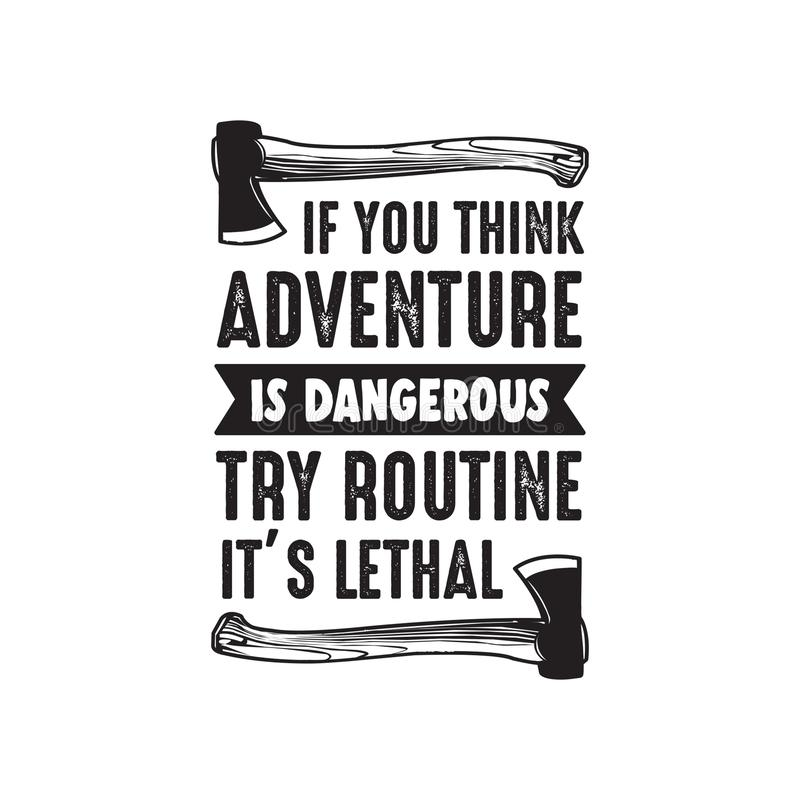 Abenteuer-Zitat und Sprechen, gut für Druck stock abbildung