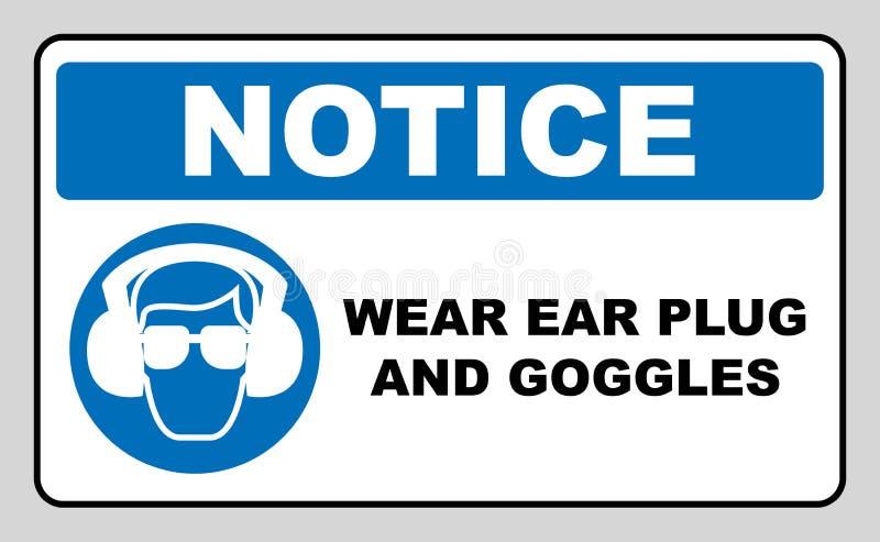 Abnutzungsohrenstöpsel- und -schutzbrillenzeichen stock abbildung