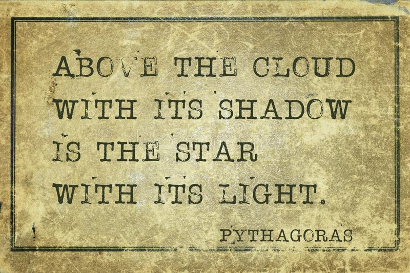 Above cloud Pyth. Above the cloud with its shadow- ancient Greek philosopher Pythagoras quote printed on grunge vintage cardboard stock illustration