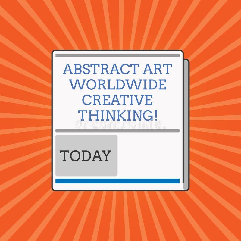 Abrégé sur conceptuel Art Worldwide Creative Thinking apparence d'écriture de main Photo d'affaires présentant l'inspiration mode illustration libre de droits