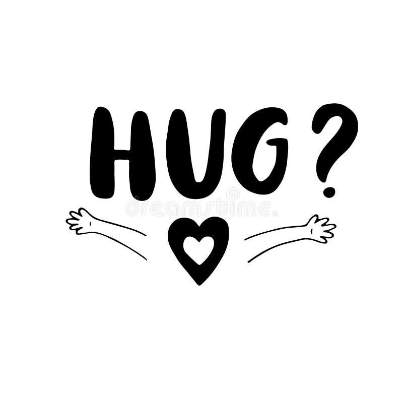 Abraço - mão original cartaz tirado do berçário com mãos handdrawn da rotulação e da criança Projeto bonito do t-shirt do bebê Ve ilustração royalty free