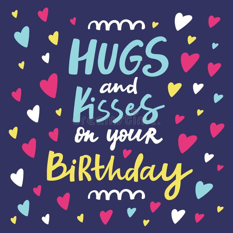 Abrazos y besos en su tarjeta de felicitación del cumpleaños ilustración del vector