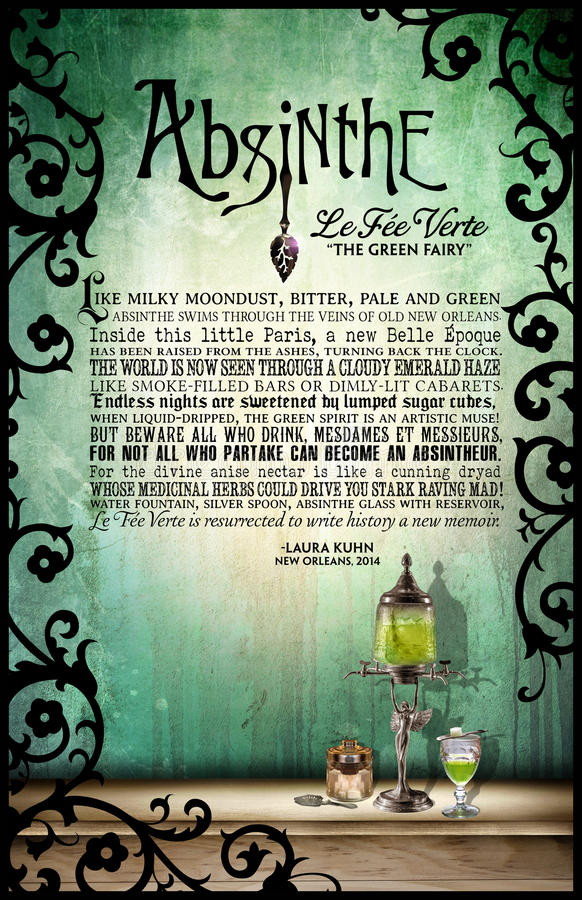 Absinthe Original Poetry Poster. Original poster and poetry design by Laura Kuhn featuring Absinthe the historic green alcoholic beverage that brings inspiration vector illustration