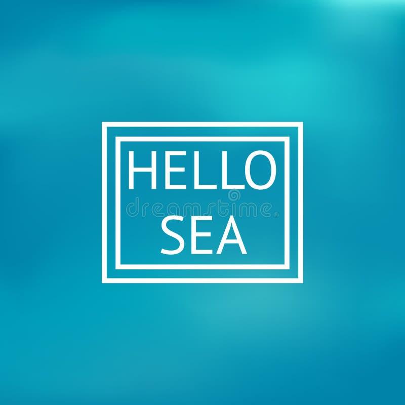 Abstract blurred nature background. Hello sea, vector illustration stock illustration