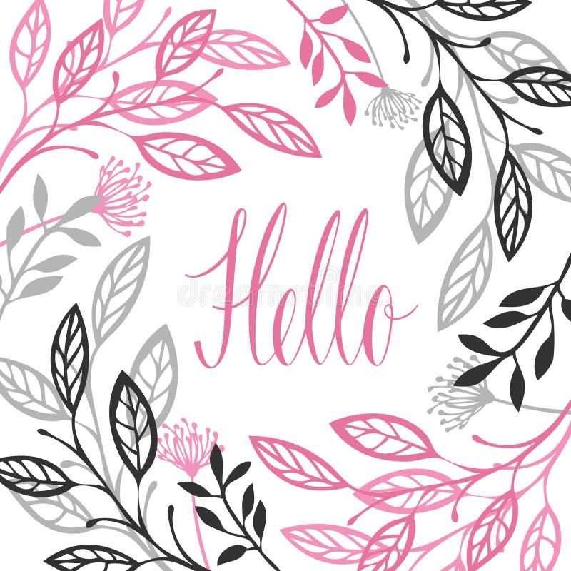 Abstrakta blom- ramgrå färger och rosa färger färgar Hello kalligrafilett stock illustrationer