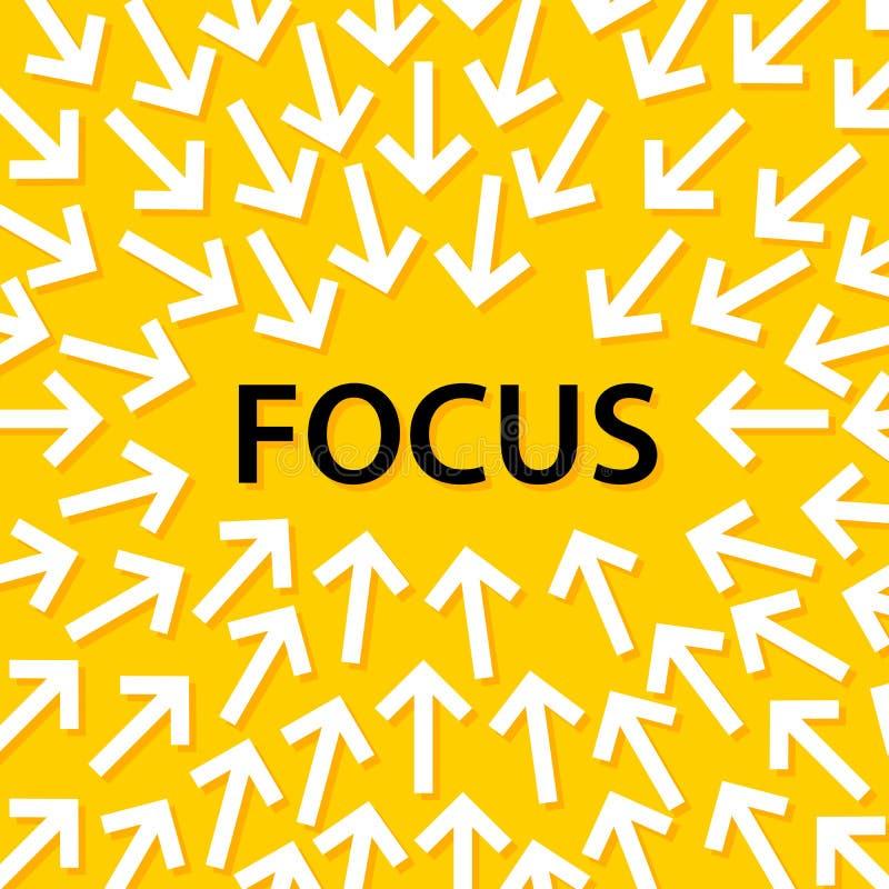 Abstrakte Begriffsillustration von den weißen Pfeilen, die auf das Wort ` Fokus ` in der Mitte zeigen vektor abbildung