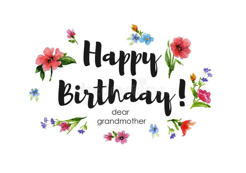 Abuela del feliz cumpleaños de la tarjeta de felicitación estimada Ejemplo de la acuarela con las letras y la guirnalda de wildfl libre illustration