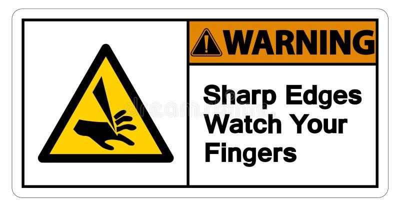 Acautelando-se bordas afiadas olhe seu isolado do sinal do símbolo dos dedos no fundo branco, ilustração do vetor ilustração do vetor