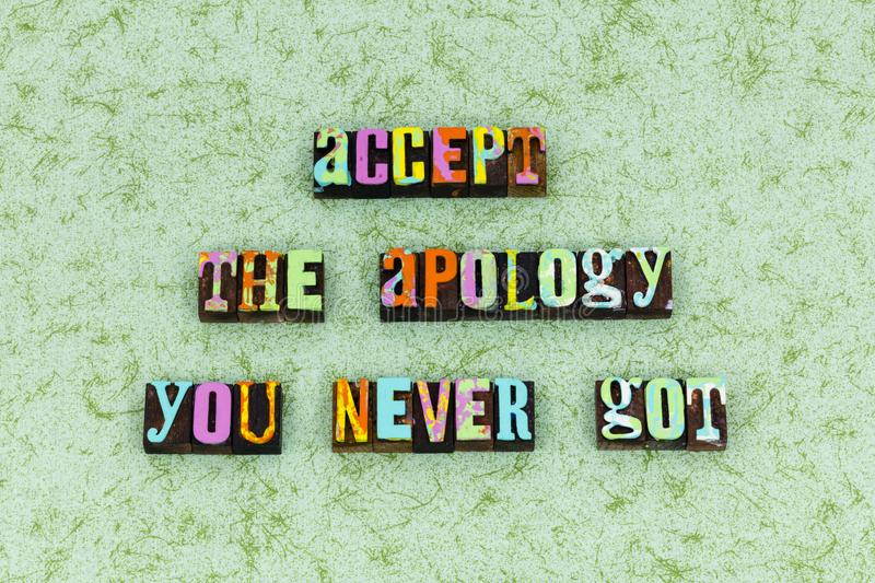 Accept apology sorry help forgive. Typography letterpress message forget apologize move forward set boundaries acceptance allow remember trust stock images
