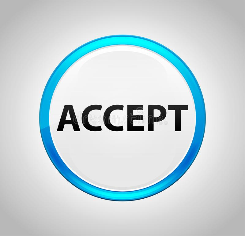 Accept Round Blue Push Button royalty free illustration