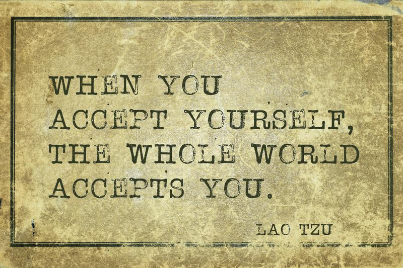 Accept yourself LT. When you accept yourself - ancient Chinese philosopher Lao Tzu quote printed on grunge vintage cardboard vector illustration