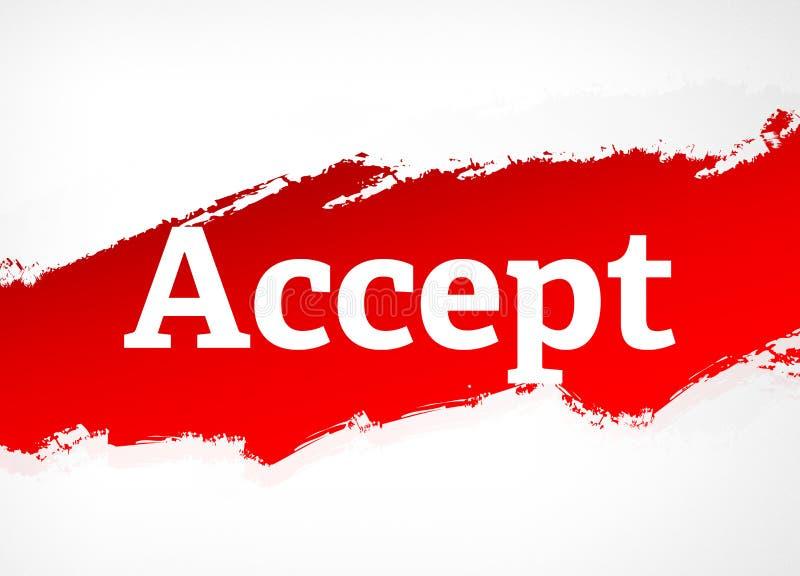 Acceptera den röda illustrationen för borsteabstrakt begreppbakgrund stock illustrationer
