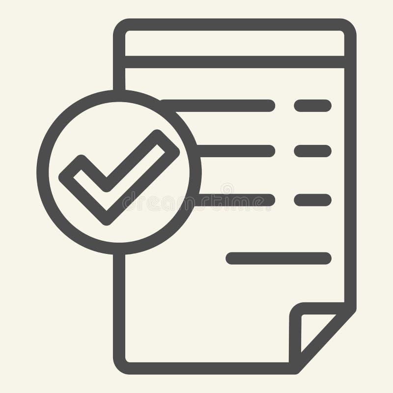Accepterad dokumentlinje symbol Giltig dokumentvektorillustration som isoleras på vit Lista med design för fästingöversiktsstil royaltyfri illustrationer