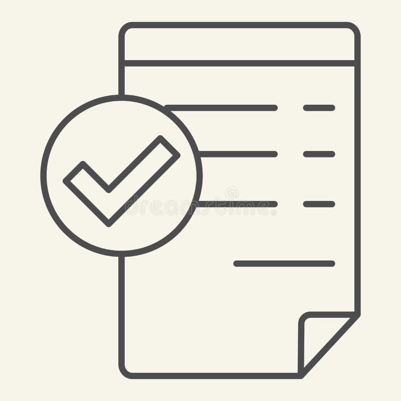 Accepterad tunn linje symbol för dokument Giltig dokumentvektorillustration som isoleras på vit Lista med fästingöversiktsstil royaltyfri illustrationer