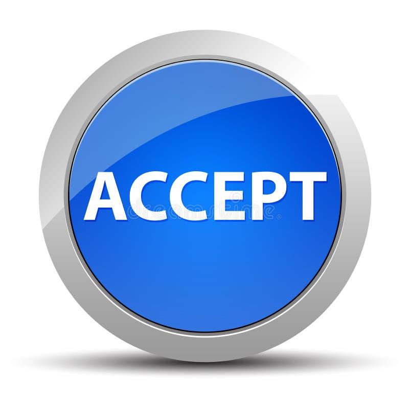 Acceptez le bouton rond bleu illustration de vecteur