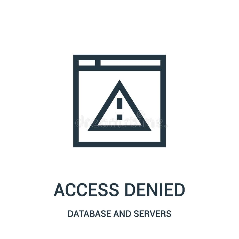 access denied icon vector from database and servers collection. Thin line access denied outline icon vector illustration vector illustration