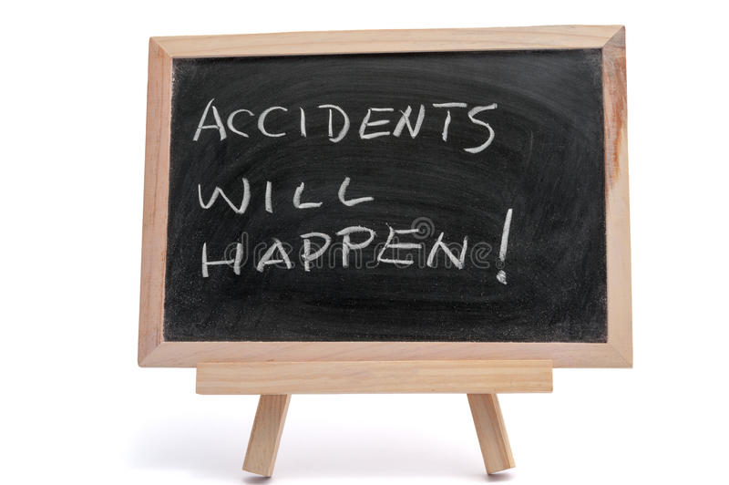 Accidents will happen. Saying written on blackboard over white background royalty free stock images