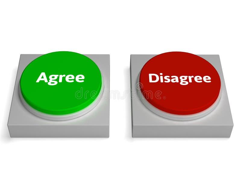 Acconsenta sono in disaccordo accordo di manifestazioni dei bottoni illustrazione vettoriale
