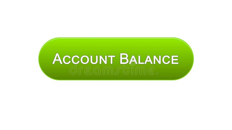 Account Balance Web Interface Button Green Color, Online Banking ...