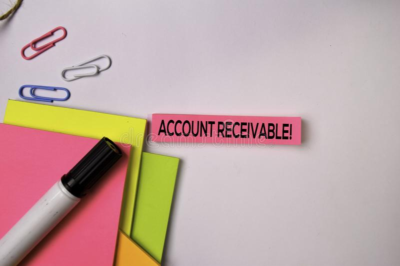 Account Receivable! on sticky notes isolated on white background royalty free stock photo
