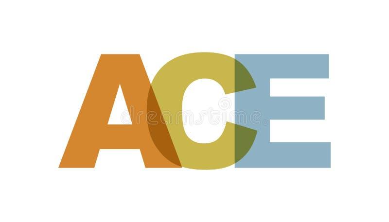 ACE, zwrota nasunięcia kolor żadny przezroczystość Pojęcie prosty tekst dla typografia plakata, majcheru projekt, odzież druk, wi ilustracji