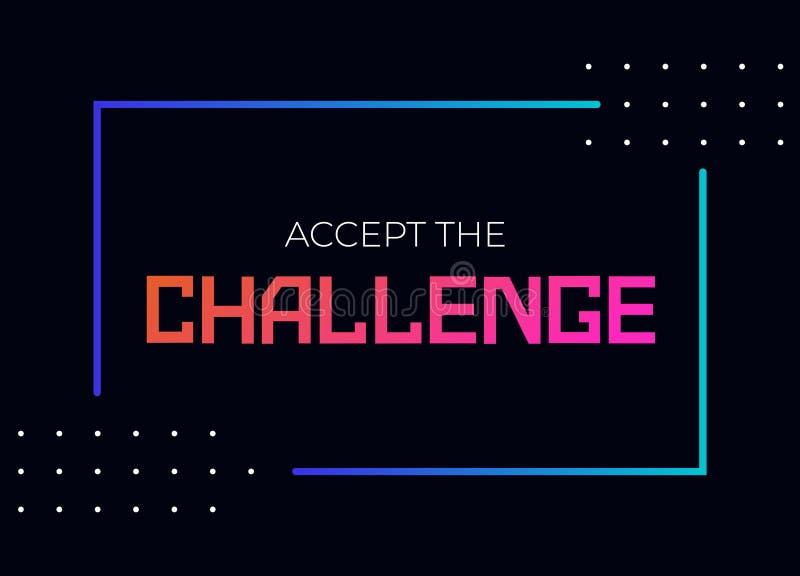 Acepte la cita de la motivación del desafío ilustración del vector