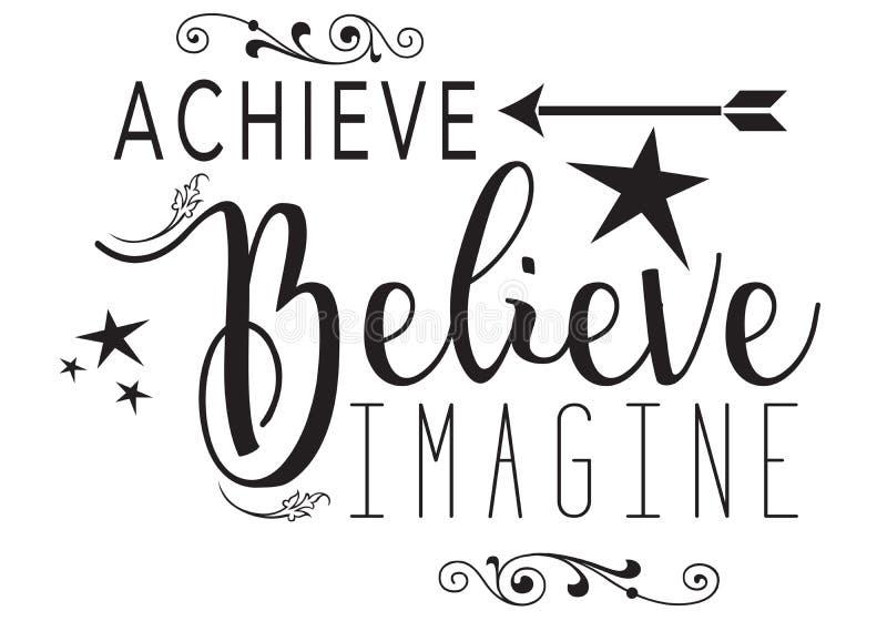 Achieve, Believe, Imagine royalty free illustration