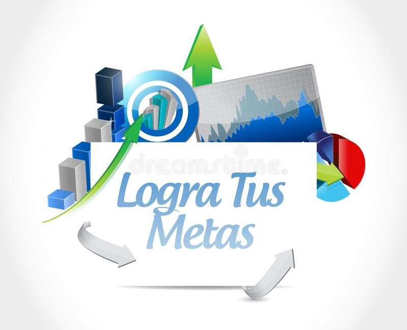 achieve your goals business chart sign in Spanish. vector illustration