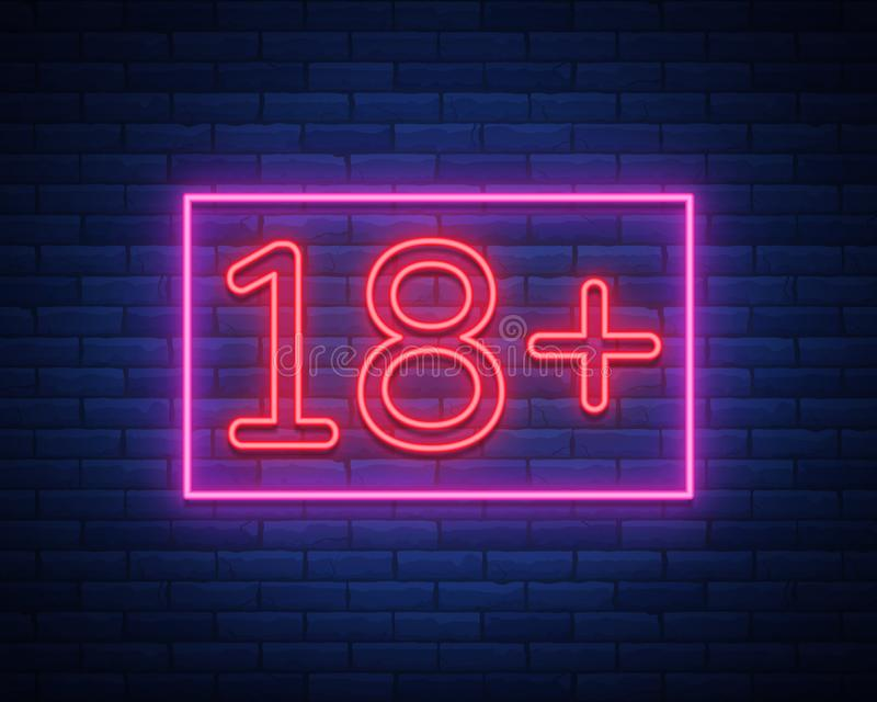 Achttien plus, leeftijdsgrens, teken in neonstijl Slechts voor volwassenen Teken van het nacht het heldere neon, symbool 18 plus  vector illustratie