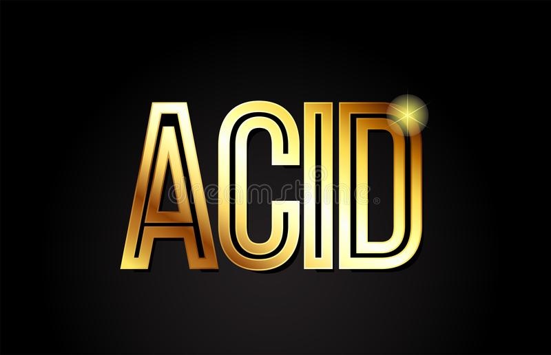 Acid word text typography gold golden design logo icon. Acid word typography design in gold or golden color suitable for logo, banner or text design vector illustration