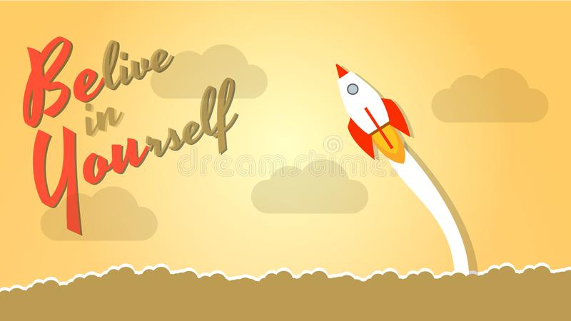 Acredite no senhor mesmo - ouse ser você mesmo Tome o risco na vida e mova-se para o sucesso O conceito da determinação, coragem, ilustração do vetor