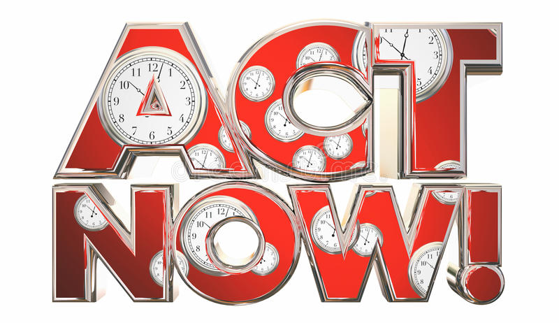 Act Now Call to Action Clocks Time Words royalty free illustration