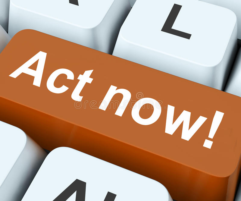 Act Now Key Means Do It Take Action royalty free illustration