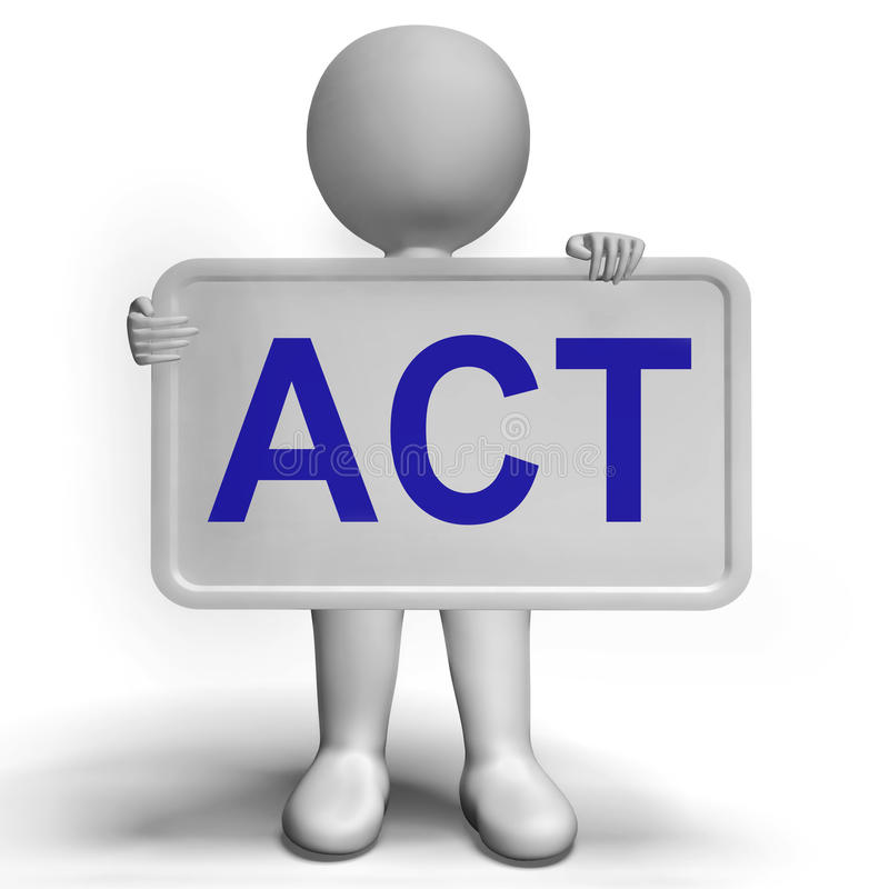 Act Signboard To Inspire Encourage And Motivate royalty free illustration